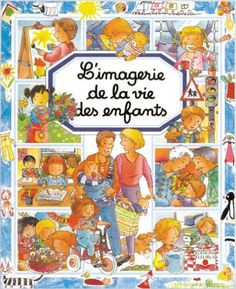 L'imagerie de la vie des enfants / Unicef: Amazon.com: Emilie Beaumont: Books