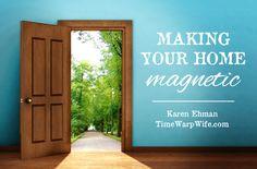 Making Your Home Magnetic - Karen Ehman | Time-Warp Wife