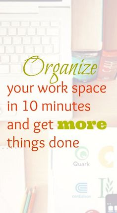 Avoid things that clutter your desk and keep your work space organized. PLUS amazing organizing products you can shop.
