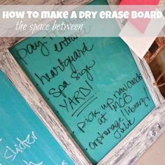 how to make a dry erase board the space between