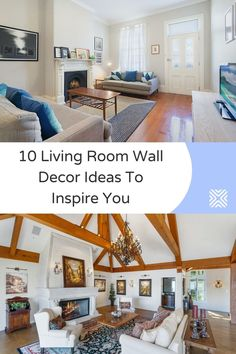 Decorating the walls of a living room can be overwhelming. That's why we've brought you 10 great wall decor ideas for living rooms that you will simply love. From stunning canvas art to mesmerizing framed art and ledges, check them out!