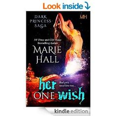 Her One Wish, Book 10 Kingdom Series Marie Hall