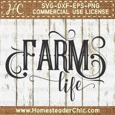 Farm Life Svg File for Wood Signs | Homesteader Chic