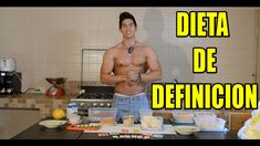 DIETA PARA DEFINICION CON FERNANDO VALDEZ WORLD | BAJAR DE PESO | SIX PA...