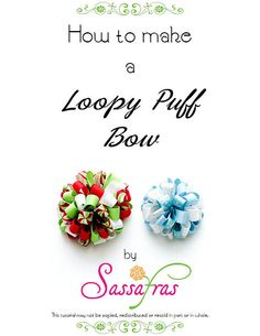 Loopy Puff Hair Bow Tutorial Two Sizes by SassafrasChic on Etsy, $5.00