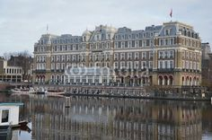 Amstel Hotel in Amsterdam, beautiful building on the canal