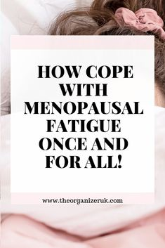 What No One Will Tell You About Menopausal Fatigue ~ The Organizer UK – Menopause For A Woman Menopause Fatigue, Menopause Diet, Post Menopause, Menopause Relief, Menopause Symptoms, Health And Fitness Articles, Health Tips For Women, Signs Of Fibromyalgia, Getting More Energy