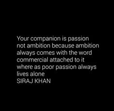 On passion and ambition