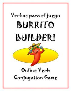 Burrito Builder Game - Verb List from SraStephanie on TeachersNotebook.com -  (3 pages)  - Burrito Builder online game to practice Spanish verb conjugations *FREE* Verb List!