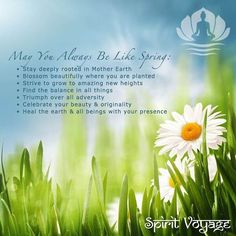 Hooray for #spring! Today, we honor and celebrate the magic of renewal, the miracle of growth & the sacred song of new beginnings. What will you create during this season of rebirth?  #springfever #spiritvoyage #rebirth
