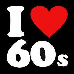 I ♥ 60's