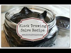 Black Drawing Salve Recipe - Herbal Prepper