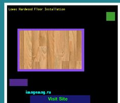Lowes Hardwood Floor Installation 101559 - The Best Image Search