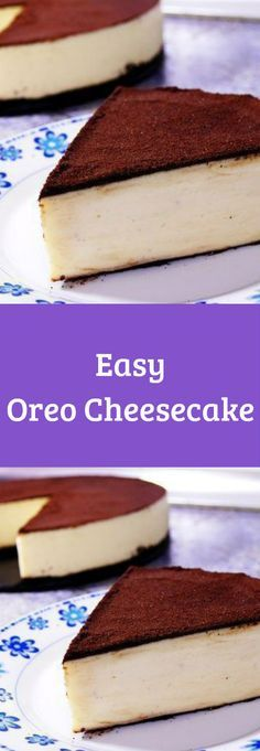 This easy NO-BAKE Oreo Cheesecake recipe is for you.