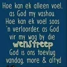 Afrikaanse Quotes, Goeie More, Inspirational Qoutes, Special Quotes, Religious Quotes, Daily Quotes, Christian Quotes, Bible, Wisdom