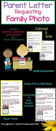 Parent Letter requesting Family Photo to create a welcoming, positive, classroom environment. Sarah Griffin, Daughters and Kindergarten. https://www.teacherspayteachers.com/Product/Parent-Letter-Requesting-Family-Photo-806621