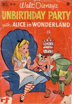 Walt Disney's Unbirthday Party with Alice in Wonderland. Dell Four Colors, no. Vintage Disney Posters, Disney Movie Posters, Cartoon Posters, Vintage Cartoon, Vintage Comics, Cartoons, Vintage Disneyland, Retro Wallpaper, Cartoon Wallpaper