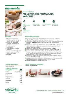 Kielbasa wieprzowa na varomie Kielbasa, Make It Simple, Food And Drink, Cooking, Kitchen, Brot, Kitchens, Cuisine, Brewing