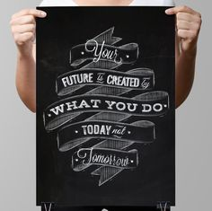 "Chalkboard Art-Motivation Quotes-Attitude-Network-Office-Advice-Challenge-Future-Success-Your future is created-Print 8.5 x 11"" No.1242"