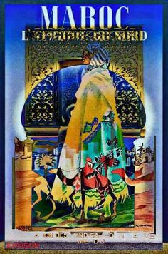 Combination of images from old MAROC tourism posters - Maroc Désert Expérience tours http://www.marocdesertexperience.com