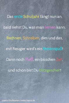 Sprüche für die Glückwunschkarte zur Einschulung. Mehr Sprüche für diesen besonderen Tag findest du im Grußkartenblog www.hanra.de