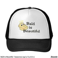 Bald-is-Beautiful - humorous cap