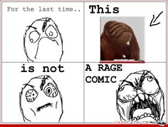 This is not a rage comic