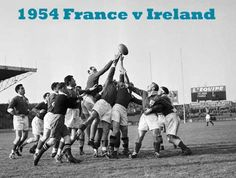 Rugby History : today 23/01 in 1954.   France 8-0 Ireland .... France registered their second victory of the International Championship season, beating Ireland 8-0 in Paris. It was their first win at home against the Irish since 1931, with centre Maurice Prat scoring both of the French tries.
