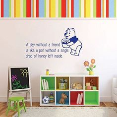 """Winnie the Pooh is one of the most lovable Disney characters. Now your child can remember this soft, cuddly bear's advice about the need to have friends with this vinyl wall decal that includes a famous quotation from Winnie the Pooh, """"A day without a friend is like a pot without a single drop of honey left inside."""""""