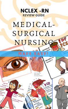NCLEX-RN Review Guide in Medical-Surgical Nursing Made Easy! Nursing School Tips, Nursing Notes, Nursing Schools, Nursing Career, Pediatric Nursing, Nclex Rn Review, Med Surg Nursing, Ob Nursing, Medical Surgical Nursing