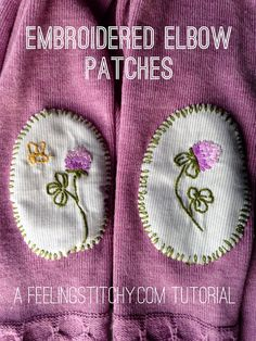 feeling stitchy: Thimblenest Thursdays: embroidered elbow patch tutorial