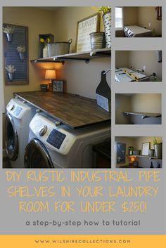 laundry room diy industrial pipe shelves, farmhouse, farmhouse laundry room, laundry room makeover