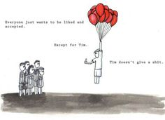 tim doesn't give a shit.