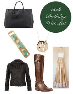 On my wish list: 30th birthday