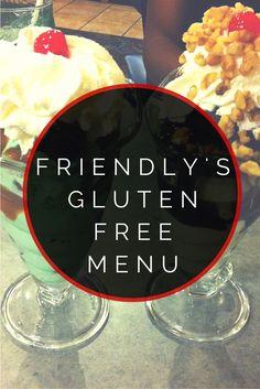 Friendly's Gluten Free Menu #glutenfree