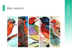 Por que hoje é sábado!  Série Pássaros de Maria Cecilia Camargo.