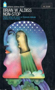 https://flic.kr/p/57CtF7 | Brian W. Aldiss - Non-Stop | Gyldendal Lanterne Science Fiction L 197 1974 Norway Illustration: Peter Haars