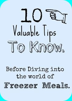10 things to know before diving into the world of freezer meals | Make the Best of Everything