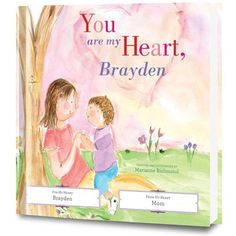 You Are My Heart Personalized Book by Marianne Richmond This sweet and inspiring personalized book will become a fast family favorite and children will love to read and share this story again and again. Personalize You Are My Heart with your child's name, photo, and sweet message from your heart on the dedication page.