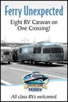 RV travel is great year-round, but especially fun in cooler weather months when the fares are reduced and roads aren't crowded. Book tickets at cmlf.com or by calling 1-800-643-3779  #CMLF #RVTravel #CapeMayLewesFerry #RoadTrip