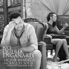 """""""No Quería Engañarte - Versión Balada Pop"""" by Víctor Manuelle Raquel Sofia was added to my Descubrimiento semanal playlist on Spotify"""