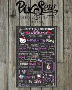 A personal favorite from my Etsy shop https://www.etsy.com/listing/240299343/kids-hello-kitty-chalkboard-birthday