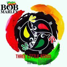 http://bit.ly/3littlebirds2017  #reggae #bobmarley #remix #dj