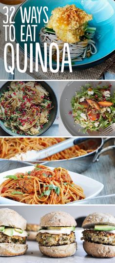 32 Ways To Eat Quinoa. Some new recipes that look awesome!!