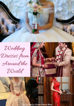 You can't capture the flavors of across the globe on a single sheet of paper, however here is a list of wedding dresses from around the world