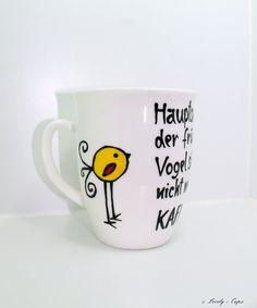 Becher & Tassen - Spruch Tasse früher Vogel witzige Spruch Tasse - ein Designerstück von Lovely-Cups bei DaWanda Diy Desk, Etsy, Mugs, Tableware, Creative, Gifts, Designer, Hand Painted Mugs, Tumbler Cups