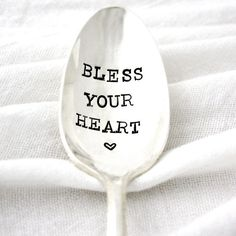 Bless Your Heart hand stamped spoon. Coffee spoon for southern living gift idea.