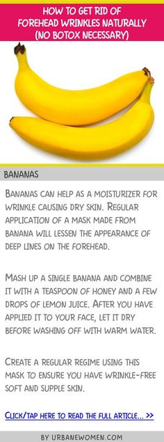 How to get rid of forehead wrinkles naturally (No botox naturally) - Bananas