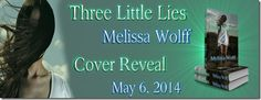 Karen Swart - Portals to new worlds: Cover Reveal: Three Little Lies by Melissa Wolff Book Fairy, Three Little, Book Lovers, Book Worms, Third, Indie, Author, Posts, Reading