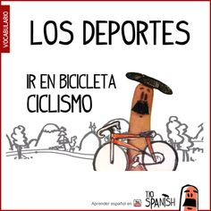 Ride a bicycle, cicling : Ir en bicicleta, ciclismo - Sports in spanish, vocabulary